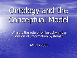 Ontology and the  Conceptual Model