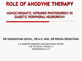 ROLE OF ANODYNE THERAPY MONOCHROMATIC INFRARED PHOTOENERGY IN DIABETIC PERIPHERAL NEUROPATHY