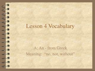 Lesson 4 Vocabulary