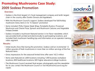 Promoting Mushrooms Case Study: 2009  Sodexo  Promotion