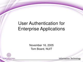 User Authentication for Enterprise Applications
