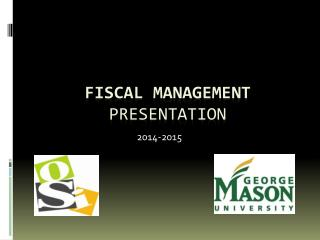 FISCAL MANAGEMENT  PRESENTATION