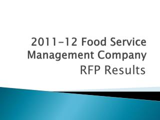 2011-12 Food Service Management Company