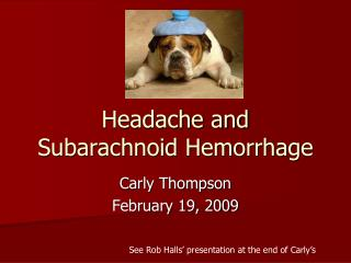 Headache and Subarachnoid Hemorrhage
