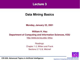 Monday, January 22, 2001 William H. Hsu Department of Computing and Information Sciences, KSU