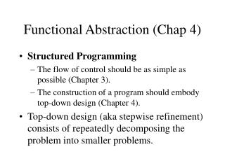 Functional Abstraction (Chap 4)