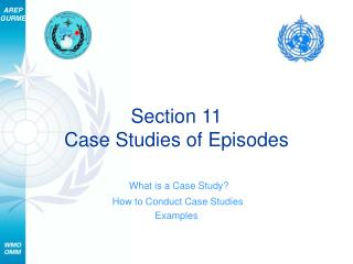 Section 11 Case Studies of Episodes