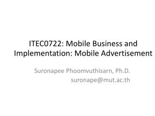 ITEC0722: Mobile Business and Implementation: Mobile Advertisement