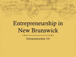 Entrepreneurship in  New Brunswick