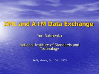XML and A+M Data Exchange