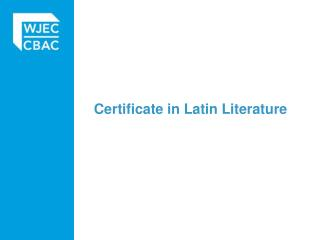 Certificate in Latin Literature