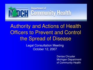 Authority and Actions of Health Officers to Prevent and Control the Spread of Disease