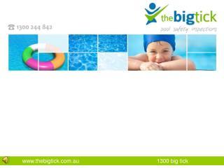 www.thebigtick.com.au 1300 big tick