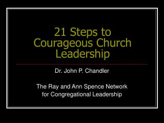 21 Steps to Courageous Church Leadership