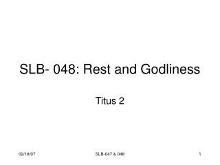 SLB- 048: Rest and Godliness