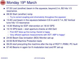 Monday 19 th  March