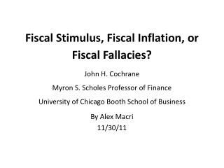Fiscal Stimulus, Fiscal Inflation, or Fiscal Fallacies?