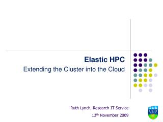 Elastic HPC Extending the Cluster into the Cloud