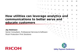 How utilities can leverage analytics and communications to better serve and educate customers