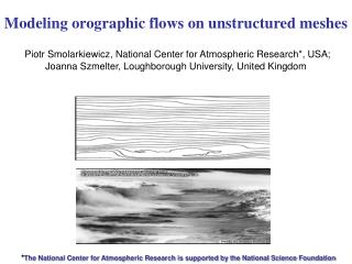Modeling  orographic  flows on unstructured meshes