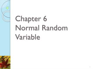 Chapter 6  Normal Random Variable