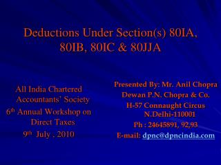 Deductions Under Section(s) 80IA, 80IB, 80IC & 80JJA