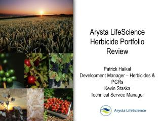 Arysta LifeScience Herbicide Portfolio Review