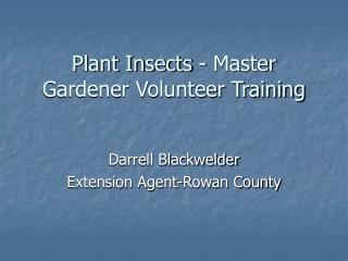 Plant Insects - Master Gardener Volunteer Training