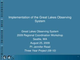 Implementation of the Great Lakes Observing System