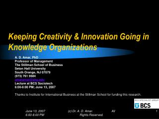 Keeping Creativity & Innovation Going in Knowledge Organizations