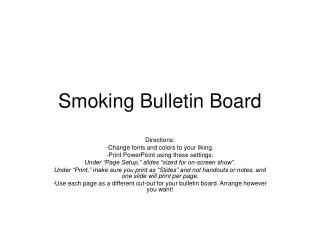Smoking Bulletin Board