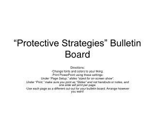"""Protective Strategies"" Bulletin Board"