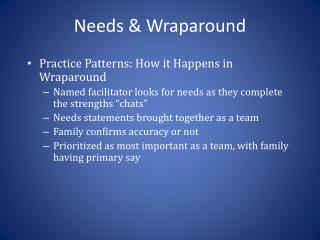 Needs & Wraparound