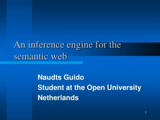An inference engine for the semantic web