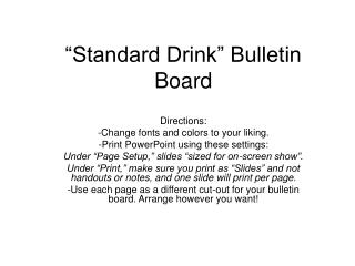 """Standard Drink"" Bulletin Board"
