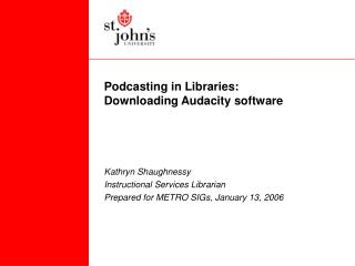 Podcasting in Libraries: Downloading Audacity software