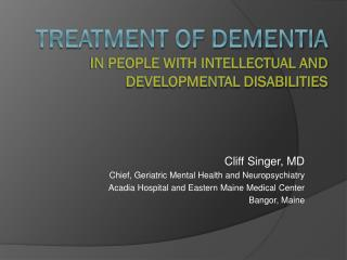 treatment of dementia in people with intellectual and developmental disabilities