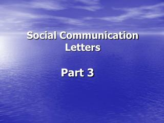 Social Communication Letters