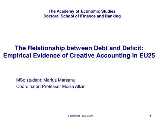 The Relationship between Debt and Deficit:  Empirical Evidence of Creative Accounting in EU25