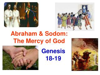 Abraham & Sodom: The Mercy of God