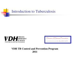 Introduction to Tuberculosis