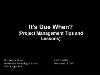 It's Due When? (Project Management Tips and Lessons)