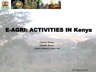 E-AGRI: ACTIVITIES IN Kenya