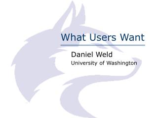 What Users Want