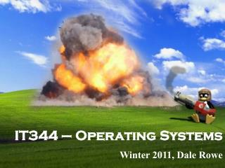 IT344 – Operating Systems