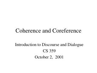 Coherence and Coreference