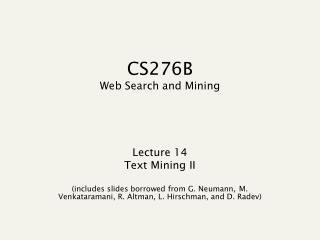 CS276B Web Search and Mining