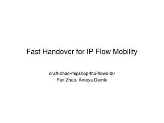 Fast Handover for IP Flow Mobility