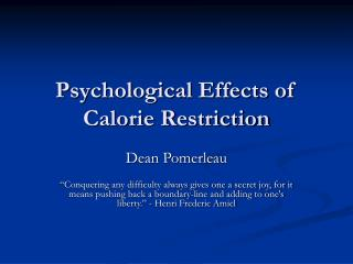 Psychological Effects of Calorie Restriction