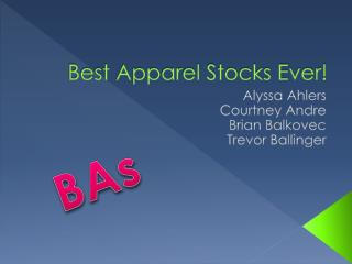 Best Apparel Stocks Ever!